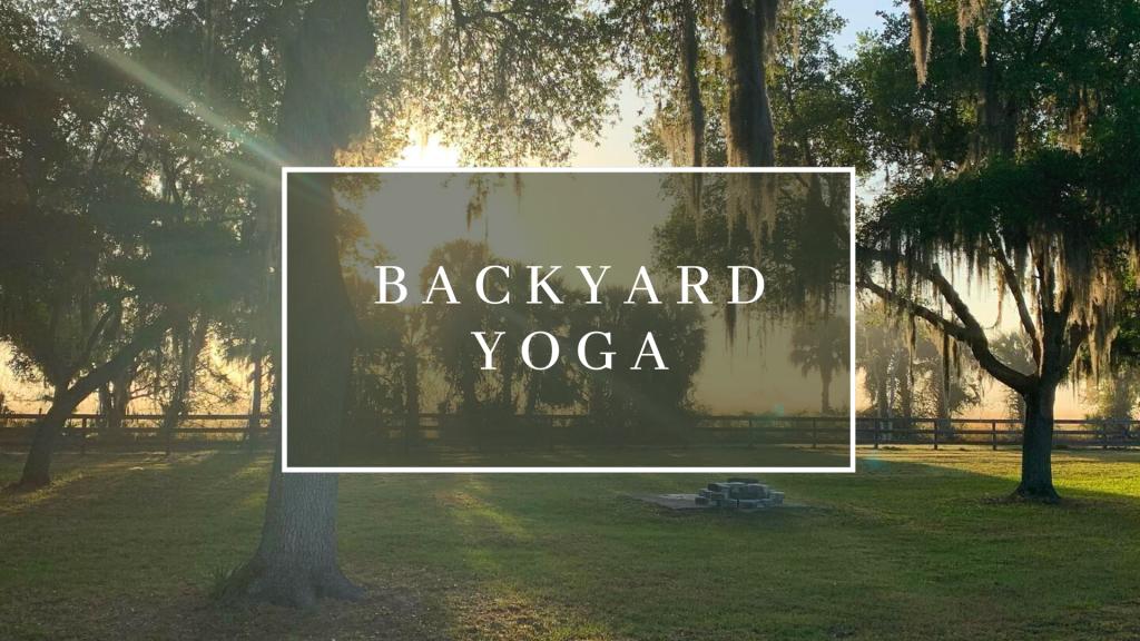 Backyard Yoga with Unwind